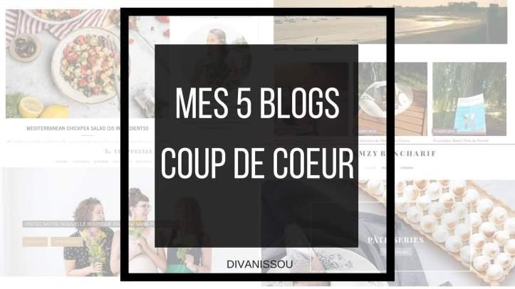 5 blogs coup de coeur