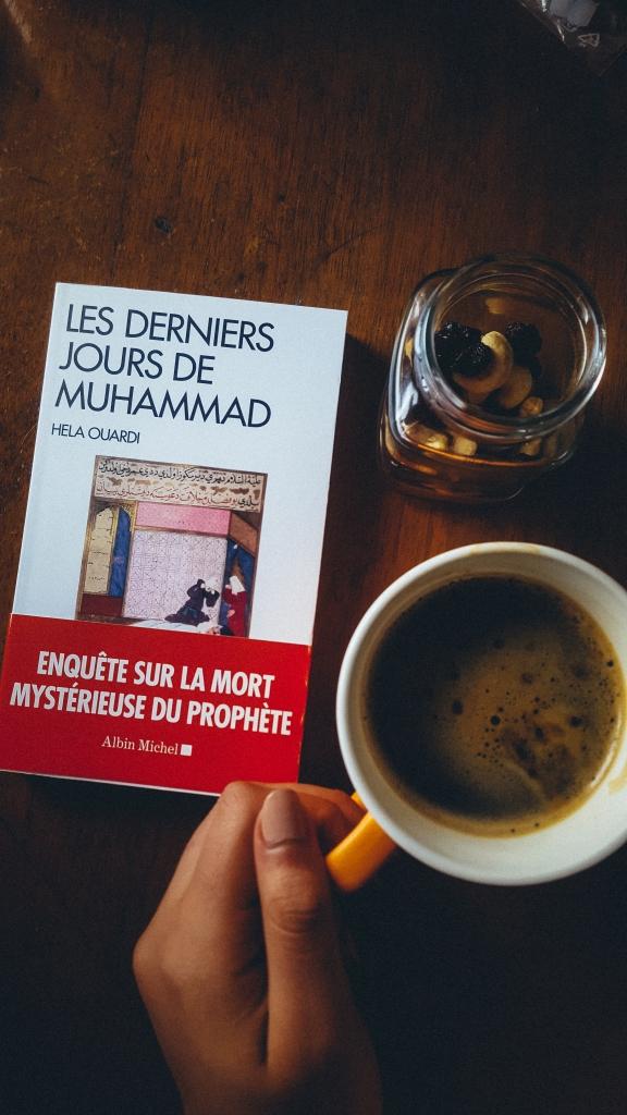 Les derniers jours de muhammad hela ouardi enquête sur la mort mystérieuse du prophète revue